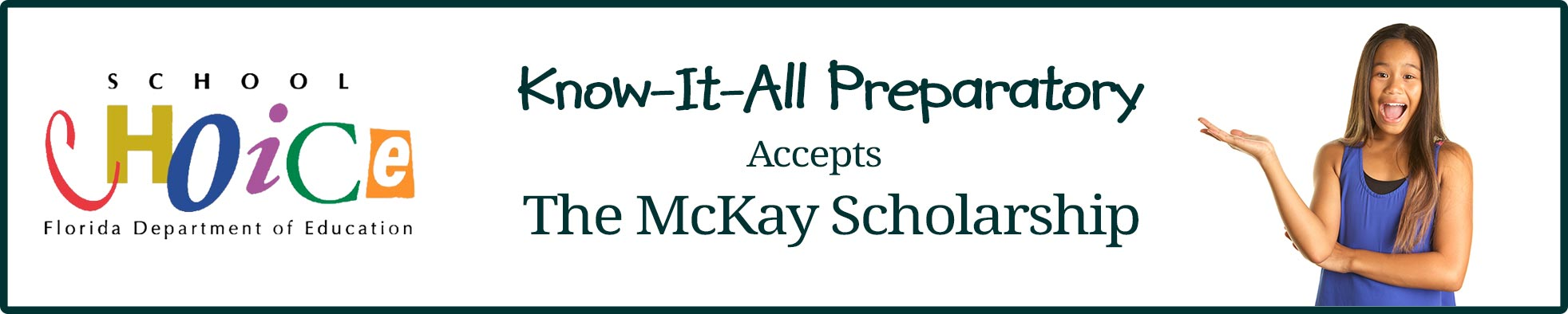 We Accept the McKay Scholarship